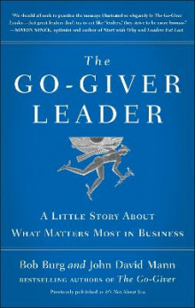 The Go-Giver Leader av Bob Burg og John David Mann (Innbundet)