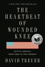 The Heartbeat of Wounded Knee av David Treuer (Heftet)