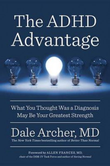 The ADHD Advantage av Dale Archer (Heftet)