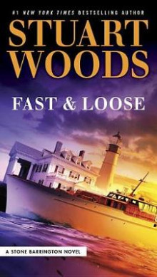 Fast and Loose av Stuart Woods (Heftet)