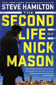 The Second Life of Nick Mason av Steve Hamilton (Heftet)