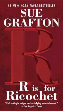 R Is for Ricochet av Sue Grafton (Heftet)