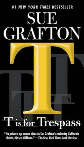 T Is For Trespass av Sue Grafton (Heftet)