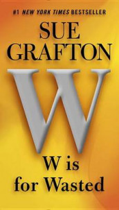 W Is For Wasted av Sue Grafton (Heftet)