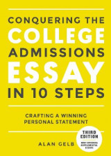 Omslag - Conquering the College Admissions Essay in 10 Steps