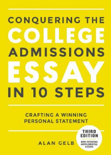 Conquering the College Admissions Essay in 10 Steps av Alan Gelb (Heftet)