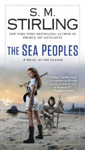 The Sea Peoples av S M Stirling (Heftet)