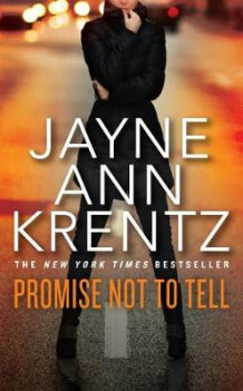 Promise Not to Tell av Jayne Ann Krentz (Heftet)