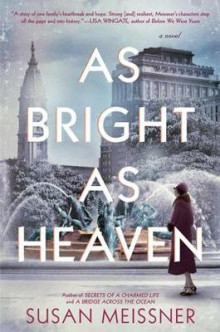As Bright As Heaven av Susan Meissner (Heftet)