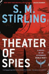 Theater of Spies av S M Stirling (Heftet)