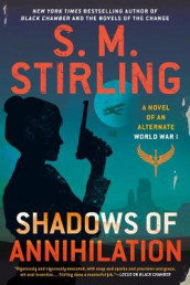Shadows of Annihilation av S M Stirling (Heftet)