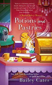 Potions And Pastries av Bailey Cates (Heftet)