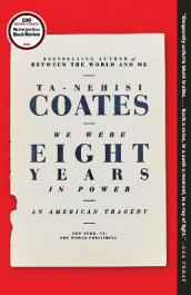 We Were Eight Years in Power av Ta-Nehisi Coates (Heftet)