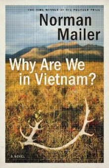 Why Are We In Vietnam? av Norman Mailer (Heftet)