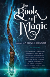 The Book of Magic av Elizabeth Bear, Scott Lynch, George R R Martin og Garth Nix (Innbundet)