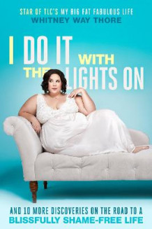 I Do It with the Lights on av Whitney Thore (Innbundet)