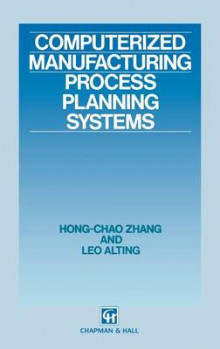 Computerized Manufacturing Process Planning Systems av Hong-Chao Zhang og Leo Alting (Innbundet)