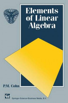 Elements of Linear Algebra av P. M. Cohn (Heftet)