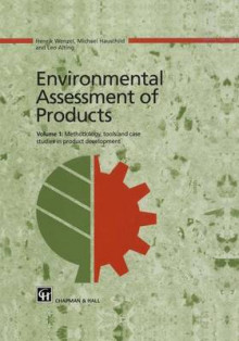 Environmental Assessment of Products av H. Wenzel, Michael Hauschild og Leo Alting (Innbundet)