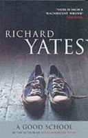 Good school av Richard Yates (Heftet)