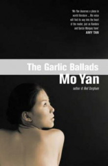 The garlic ballads av Yan Mo (Heftet)