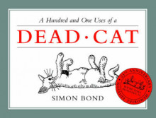 A Hundred and One Uses of a Dead Cat av Simon Bond (Heftet)