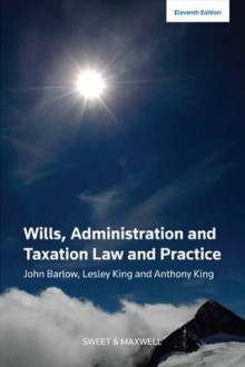 Wills, Administration and Taxation Law and Practice av John Barlow, Lesley King og Anthony King (Heftet)
