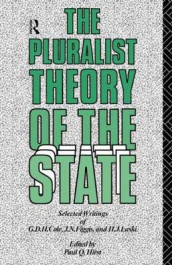 The Pluralist Theory of the State av G. D. H. Cole (Heftet)