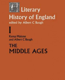 A Literary History of England: The Middle Ages (to 1500 ) Volume 1 av Kemp Malone og Albert C. Baugh (Heftet)
