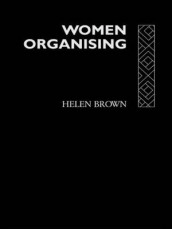 Women Organising av Helen Brown (Heftet)