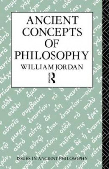 Ancient Concepts of Philosophy av William Jordan (Heftet)