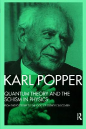 Quantum Theory and the Schism in Physics av Karl Popper (Heftet)