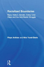 Racialized Boundaries av Floya Anthias og Nira Yuval-Davis (Heftet)