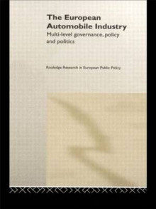 The European Automobile Industry av Andrew McLaughlin og William A. Maloney (Innbundet)