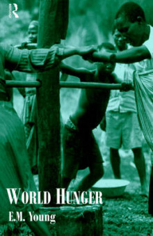 World Hunger av Liz Young (Heftet)