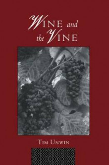 Wine and the Vine av Tim Unwin (Heftet)