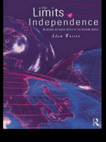 The Limits of Independence av Adam Watson (Innbundet)