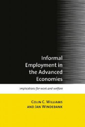 Informal Employment in Advanced Economies av Colin C. Williams og Jan Windebank (Innbundet)