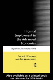 Informal Employment in Advanced Economies av Colin C. Williams og Jan Windebank (Heftet)