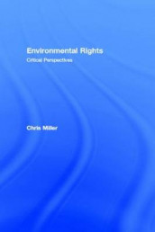 Environmental Rights av Chris Miller (Innbundet)