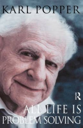All Life is Problem Solving av Karl Popper (Innbundet)