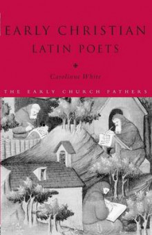 Early Christian Latin Poets av Carolinne White (Heftet)