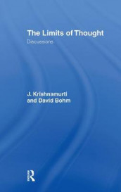 The Limits of Thought av David Bohm og J. Krishnamurti (Innbundet)