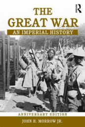 The Great War av John H. Morrow Jr. (Heftet)