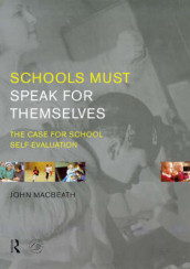 Schools Must Speak for Themselves av John MacBeath (Heftet)