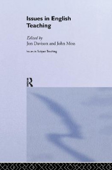 Issues in English Teaching av Jon Davison og John Moss (Innbundet)