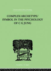 Complex/Archetype/Symbol In The Psychology Of C G Jung av Jolande Jacobi (Innbundet)