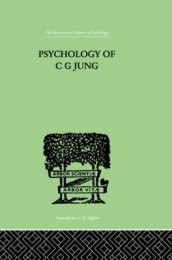 Psychology of C G Jung av Jolande Jacobi (Innbundet)