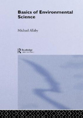 Basics of Environmental Science av Michael Allaby (Innbundet)