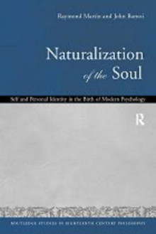 Naturalization of the Soul av Raymond Martin og John Barresi (Innbundet)